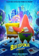 Bob Esponja: O Incrível Resgate (The SpongeBob Movie: Sponge on the Run)