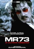 MR73 - A Última Missão (MR 73)