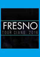 DOC: Fresno – Ciano 10 anos (DOC: Fresno – Ciano 10 anos)