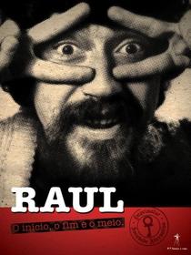 Raul - O Início, o Fim e o Meio - Poster / Capa / Cartaz - Oficial 2