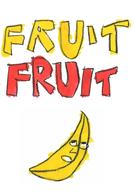 Fruit Fruit (Fruit Fruit)