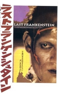 The Last Frankenstein - Poster / Capa / Cartaz - Oficial 1
