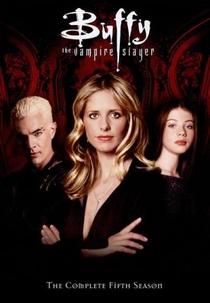 Buffy, a Caça-Vampiros (5ª Temporada) - Poster / Capa / Cartaz - Oficial 1