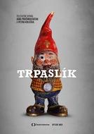 Trpaslík  (1ª Temporada) (Trpaslík  (Season 1))