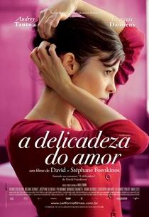 A Delicadeza do Amor - Poster / Capa / Cartaz - Oficial 1