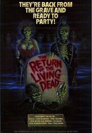 A Volta dos Mortos Vivos (The Return Of The Living Dead)