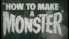 How to make a Monster (1958) Trailer