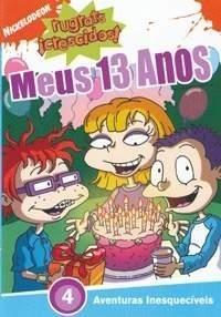 Rugrats Crescidos: Meus 13 Anos - Poster / Capa / Cartaz - Oficial 1