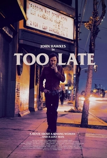Too Late - Poster / Capa / Cartaz - Oficial 1