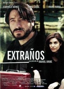 Extraños - Poster / Capa / Cartaz - Oficial 1