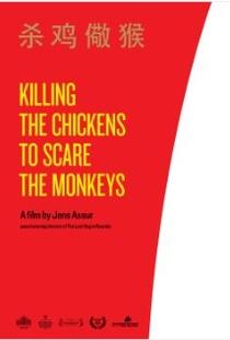 Matando as galinhas para assustar os macacos - Poster / Capa / Cartaz - Oficial 1