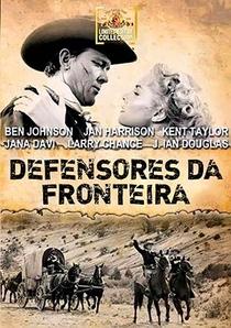 Defensores da Fronteira - Poster / Capa / Cartaz - Oficial 1