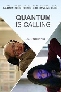 Quantum is Calling - Poster / Capa / Cartaz - Oficial 1