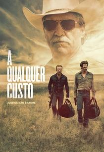 A Qualquer Custo - Poster / Capa / Cartaz - Oficial 1
