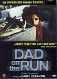 Dad on the run    (Cours toujours)  (Cours toujours )