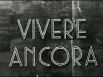 Vivere Ancora - Poster / Capa / Cartaz - Oficial 1