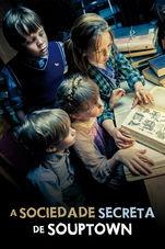 A Sociedade Secreta de Souptown - Poster / Capa / Cartaz - Oficial 2