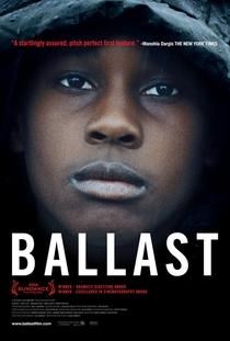Ballast - Poster / Capa / Cartaz - Oficial 1