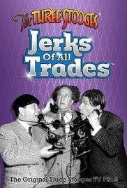 Os Três Patetas - Jerks of All Trades - Poster / Capa / Cartaz - Oficial 1