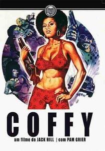 Coffy: Em Busca da Vingança - Poster / Capa / Cartaz - Oficial 3