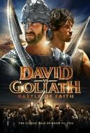 Davi e Golias - A Batalha da Fé (David VS Goliath)