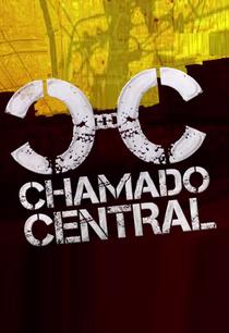 Chamado Central - Poster / Capa / Cartaz - Oficial 1