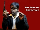 O Detetive Indiano (The Bengali Detective)