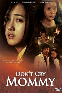 Don't Cry, Mommy - Poster / Capa / Cartaz - Oficial 3