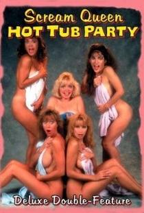 Scream Queen Hot Tub Party - Poster / Capa / Cartaz - Oficial 1