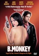 Perigosa Atração (B. Monkey )