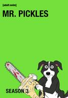 Mr. Pickles (3ª Temporada) (Mr. Pickles (Season 3))