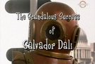 Surrealíssimo (The Scandalous Success of Salvador Dali)