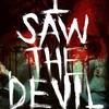 Eu vi o diabo (2010) - crítica