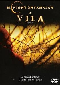 A Vila - Poster / Capa / Cartaz - Oficial 2