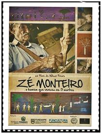 Zé Monteiro: O Homem que venceu as 5 mortes - Poster / Capa / Cartaz - Oficial 1