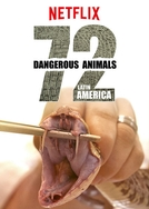72 Animais Perigosos: América Latina (1ª Temporada)