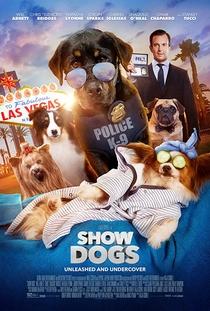 Show Dogs - O Agente Canino - Poster / Capa / Cartaz - Oficial 1