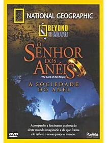 National Geographic: O Senhor dos Anéis - A Sociedade do Anel - Poster / Capa / Cartaz - Oficial 1