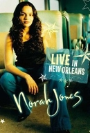 Norah Jones: Live in New Orleans (Norah Jones: Live in New Orleans)