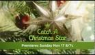 Hallmark Channel - Catch A Christmas Star - Premiere Promo