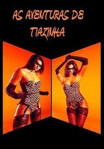 As Aventuras de Tiazinha - Poster / Capa / Cartaz - Oficial 2