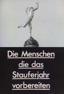 As pessoas que preparam o aniversário de Staufer (Die Menschen, die das Stauferjahr vorbereiten)