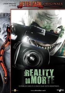 Reality Da Morte - Poster / Capa / Cartaz - Oficial 2