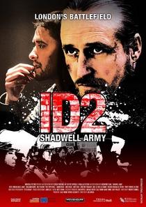 ID2: Shadwell Army - Poster / Capa / Cartaz - Oficial 1