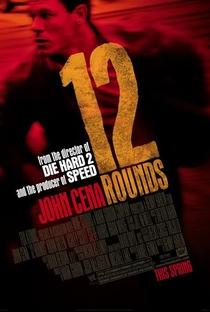 12 Rounds - Poster / Capa / Cartaz - Oficial 1