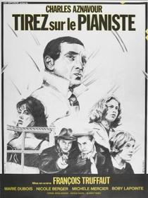 Atirem no Pianista - Poster / Capa / Cartaz - Oficial 3