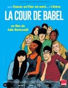 A Escola de Babel (La Cour de Babel)
