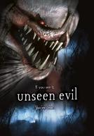 Unseen Evil (Unseen Evil)