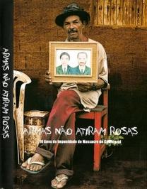 Armas não Atiram Rosas - Poster / Capa / Cartaz - Oficial 1