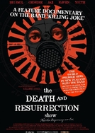 The Death and Resurrection Show (The Death And Ressurection Show)